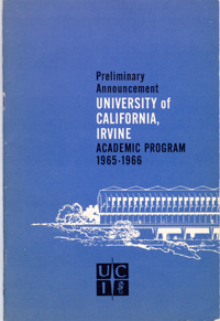 Preliminary announcement, University of California, Irvine, Academic Program, 1965-1966.