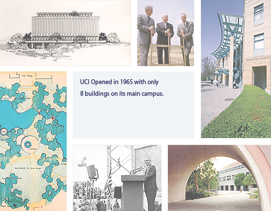 "Collage of images, with middle text ""UCI Opened 196 with only 8 buildings on its main campus."""