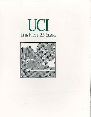 UCI, The First 25 Years